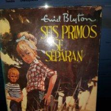Libros de segunda mano: PP13//SEIS PRIMOS SE SEPARAN//BLYTON. Lote 93107478