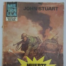 Libros de segunda mano: LIBRO - JOHN STUART - MUERTE ES LA PALABRA - NOVELAS ECSA-COLECCION METRALLA-EDICIONES CERES. Lote 93230900