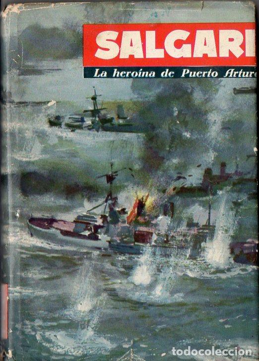 EMILIO SALGARI : LA HEROÍNA DE OUERTO ARTURO (MOLINO, 1961) (Libros de Segunda Mano - Literatura Infantil y Juvenil - Novela)