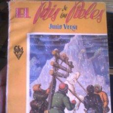 Libros de segunda mano: JULIO VERNE - EL PAIS DE LAS PIELES. LOS CONQUISTADORES DE POLO.. Lote 93834605