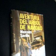 Libros de segunda mano: MALCOLM SAVILLE / AVENTURA DEL ARBOL DE NAVIDAD / MOLINO AVENTURA 69. Lote 93843430