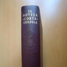 Libros de segunda mano: LIBRO. LA NOVELA CORTA ESPAÑOLA. PROMOCIÓN DE EL CUENTO SEMANAL. 1901 AL 1920. EN PIEL Y PAPEL BIBLI. Lote 94076670