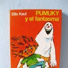 Libros de segunda mano: PUMUKY Y EL FANTASMA (ELLIS KAUT) COLECCIÓN PUMUKI 4. NOGUER 1985 LIBRO ILUSTRADO CON ILUSTRACIONES. Lote 98690716