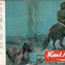 Libros de segunda mano: KARL MAY : EL SECRETO DEL LLANO ESTACADO (MOLINO, 1962). Lote 94457254
