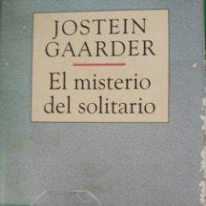 Libros de segunda mano: EL MISTERIO DEL SOLITARIO, JOSTEIN GAARDER. Lote 94582202