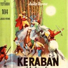 Libros de segunda mano: JULIO VERNE : KERABAN EL TESTARUDO (JUVENIL CADETE, C. 1960) . Lote 94593547