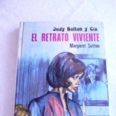 Libros de segunda mano: JUDY BOLTON Y CÍA. EL RETRATO VIVIENTE Nº 18 MARGARET SUTTON. Lote 95730427