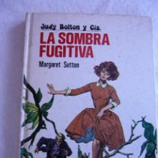 Libros de segunda mano: JUDY BOLTON Y CÍA. LA SOMBRA FUGITIVA Nº1 MARGARET SUTTON. Lote 95730903