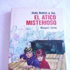 Libros de segunda mano: JUDY BOLTON Y CÍA. EL ÁTICO MISTERIOSO Nº2 MARGARET SUTTON. Lote 95730971