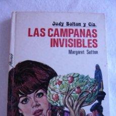 Libros de segunda mano: JUDY BOLTON Y CÍA. LAS CAMPANAS INVISIBLES Nº 3 MARGARET SUTTON. Lote 95731155