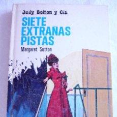 Libros de segunda mano: JUDY BOLTON Y CÍA. SIETE EXTRAÑAS PISTAS Nº4 MARGARET SUTTON. Lote 95731335