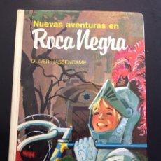Libros de segunda mano: LIBRO NUEVAS AVENTURAS EN ROCA NEGRA DE OLIVER HASSENCAMP, LIBRO MAE 2003, ILUSTRADO. Lote 95732098