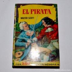 Libros de segunda mano: EL PIRATA - COLECCIÓN HISTORIAS - BRUGUERA. Lote 95829643