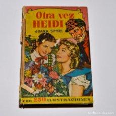 Libros de segunda mano: OTRA VEZ HEIDI - COLECCIÓN HISTORIAS - BRUGUERA. Lote 95829807