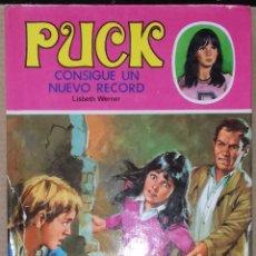 Libros de segunda mano: PUCK CONSIGUE UN NUEVO RECORD, Nº 23 - LISBETH WERNER; TORAY. Lote 95901263