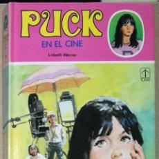 Libros de segunda mano: PUCK EN EL CINE, Nº 6 - LISBETH WERNER; TORAY. Lote 95901395
