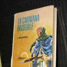 Libros de segunda mano: JOSEP VALLVERDÚ - LA CARAVANA INVISIBLE EDITORIAL TABER 1968. Lote 95909667