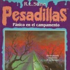 Libros de segunda mano: PÁNICO EN EL CAMPAMENTO – R. L. STINE - PESADILLAS. Lote 95915607