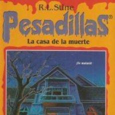 Libros de segunda mano: LA CASA DE LA MUERTE – R. L. STINE - PESADILLAS. Lote 95916295