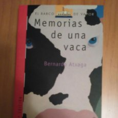Libros de segunda mano: MEMORIAS DE UNA VACA DE BERNARDO ATXAGA. Lote 95945611