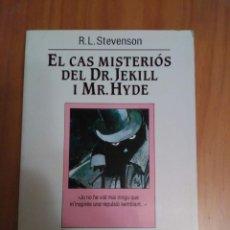 Libros de segunda mano: EL CAS MISTERIÓS DEL DR.JEKYLL I MR.HYDE DE R.L.STEVENSON. Lote 95946791