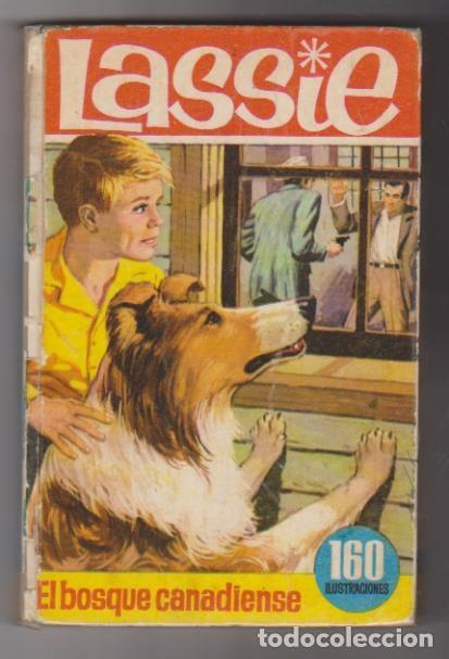 LASSIE. EL BOSQUE CANADIENSE. BRUGUERA 1966. COLECCIÓN HÉROES. (Libros de Segunda Mano - Literatura Infantil y Juvenil - Novela)
