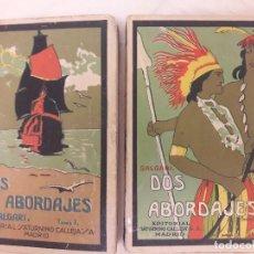 Libros de segunda mano: DOS ABORDAJES. TOMOS I Y II. EMILIO SALGARI. EDITORIAL SATURNINO CALLEJA.. Lote 96188195