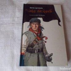 Libros de segunda mano: ALA DE CORB ENRIC LARRUELA. Lote 96485543