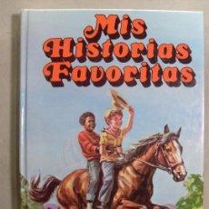 Libros de segunda mano: MIS HISTORIAS FAVORITAS / ARTURO S. MAXWELL / 1988. Lote 114462779