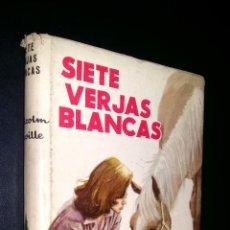 Libros de segunda mano: SIETE VERJAS BLANCAS / MALCOLM SAVILLE. Lote 118313466