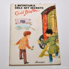 Libros de segunda mano: L'AVENTURA DELS SET SECRETS - ENID BLYTON. Lote 97093763