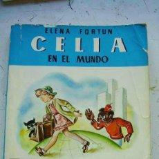 Libros de segunda mano: ANTONIO HERNANDEZ PALACIOS ( DIBUJOS) . CELIA EN EL MUNDO . REEDICION 1980. Lote 97480007