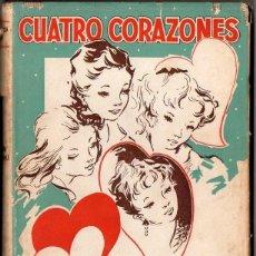 Libros de segunda mano: CONSTANZA VICK : CUATRO CORAZONES (HYMSA, 1957) ILUSTRADO POR MONTSERRAT BARTRA. Lote 97747495