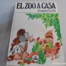Libros de segunda mano: EL ZOO A CASA - JOAQUIM CARBÓ / GINESTA - XARXA 1 - 2ª EDIC 1979 - ENVIO GRATIS. Lote 98077611