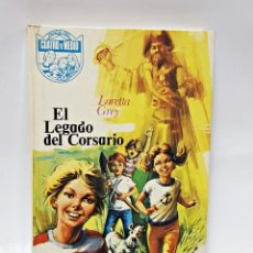 Libros de segunda mano: LIBRO EL LEGADO DEL CORSARIO. LORETTA GREY 1973. Lote 98400995