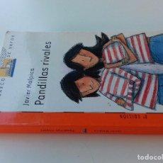 Libros de segunda mano: PANDILLAS RIVALES-JAVIER MALPICA-8ª EDICION 2008 -BARCO DE VAPOR-SM-VER FOTOS. Lote 98727963