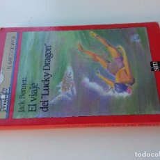 Libros de segunda mano: EL VIAJE DE LUCKY DRAGON-JACK BENNETT-5ª EDICION 1990 -BARCO DE VAPOR-SM-VER FOTOS. Lote 98727983