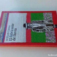 Libros de segunda mano: EL FABRICANTE DE LLUVIA-CAMUS, WILLIAM-10ª EDICION 1993 -BARCO DE VAPOR-SM-VER FOTOS. Lote 98727987