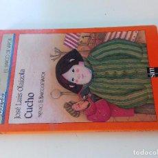 Libros de segunda mano: CUCHO-JOSE LUIS OLAIZOLA-11ª EDICION 1990 -BARCO DE VAPOR-SM-VER FOTOS. Lote 98728123