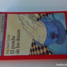 Libros de segunda mano: EL PONCHE DE LOS DESEOS-MICHAEL ENDE-3ª EDICION 1994 -BARCO DE VAPOR-SM-VER FOTOS. Lote 98728163