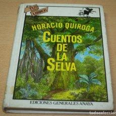 Libros de segunda mano: CUENTOS DE LA SELVA - HORACIO QUIROGA - COLECCIÓN TUS LIBROS. Lote 98987511
