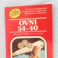 Libros de segunda mano: ELIGE TU PROPIA AVENTURA Nº 6 : OVNI 54-40 ( DE EDWARD PACKARD & PAUL GRANGER ).. Lote 99235891