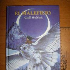 Libros de segunda mano: EL MALEFICIO - CLIFF MCNISH . Lote 99717935