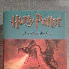 Libros de segunda mano: HARRY POTTER I EL CALZE DE FOC - J.K. ROWLING. Lote 100088527