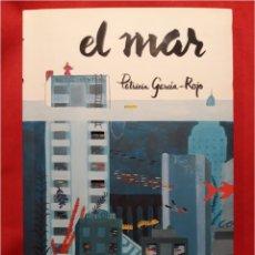 Libros de segunda mano: LIBRO EL MAR PREMIO GRAN ANGULAR. Lote 100753731