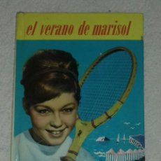 Libros de segunda mano: EL VERANO DE MARISOL - EDITORIAL FELICIDAD N°9. Lote 101027047