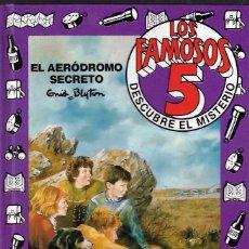 Libros de segunda mano: LOS FAMOSOS CINCO - DESCUBRE EL MISTERIO - EL AERÓDROMO SECRETO Nº 5 - ENID BLYTON - ED. GRIJALBO.. Lote 196164626