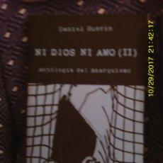 Libros de segunda mano: LIBRO Nº 1071 ANTOLOGIA DEL ANARQUISMO (II) DE DANIEL GUERIN. Lote 101778975