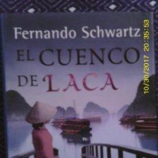 Libros de segunda mano: LIBRO Nº 1132 EL CUENCO DE LACA DE FERNANDO SCHWARTZ. Lote 101933955