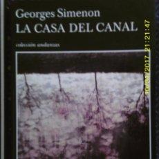 Libros de segunda mano: LIBRO Nº 1045 LA CASA DEL CANAL DE GEORGES SIMEON. Lote 102024907